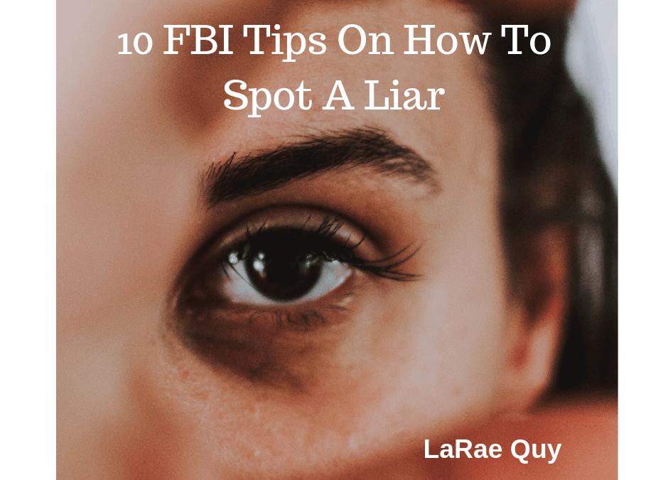 10 FBI Tips On How To Spot A Liar