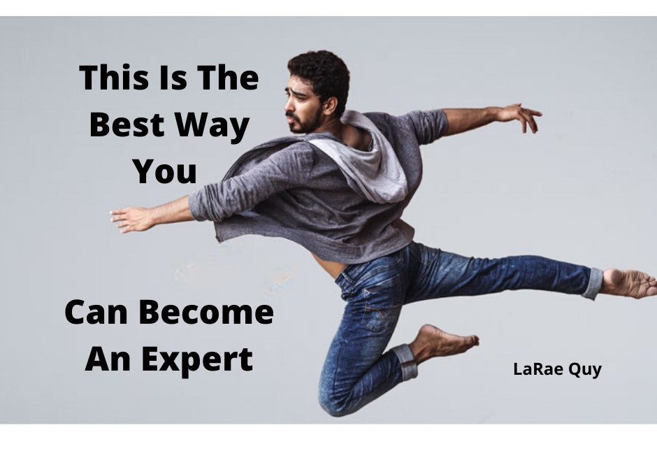 This Is The Best Way You Can Become An Expert