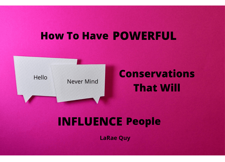 How To Have POWERFUL Conversations That Will INFLUENCE People